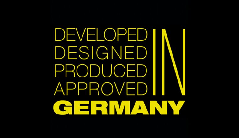 DEVELOPED, DESIGNED, PRODUCED, APPROVED in Germany