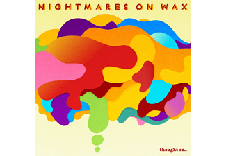 Nightmares on Wax - Thought So... - (CD)