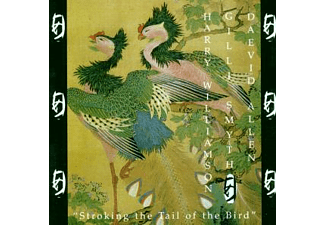 Daevid Allen - STROKING THE TAIL OF THE BIRD [CD]