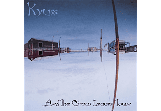 Kyuss - And The Circus Leaves Town - (CD)