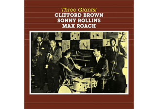 BROWN,CLIFFORD/ROLLINS,SONNY/ROACH,MAX - Three Giants! - (CD)