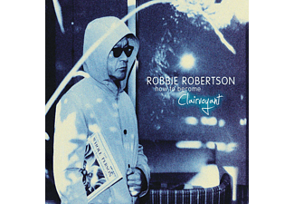 robbie robertson how to become clairvoyant songs