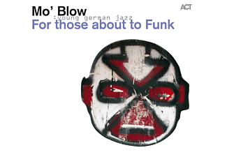 Mo'blow - For Those About To Funk - (CD)