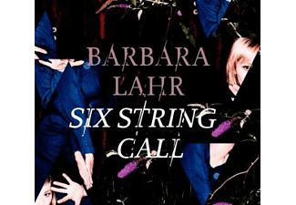 Barbara Lahr - Six String Call [CD]