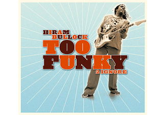 Bullock,Hiram - Too Funky 2 Ignore - (CD)