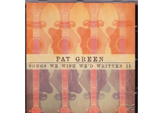 Pat Green - Songs We Wished We'd Written I [CD]