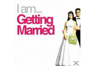 VARIOUS - I AM GETTING MARRIED - (CD)