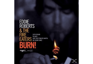 Eddie & The Fire Eaters Roberts - Burn! [CD]