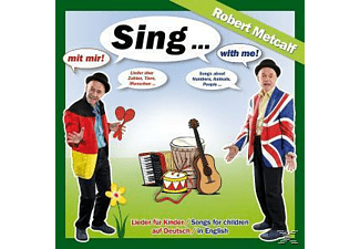 Robert Metcalf - Sing Mit Mir/With Me-Lieder In Deutsch & English - (CD)
