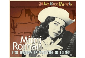 Mimi Roman - I'm Ready If Your Willing-Juke Box Pearls - (CD)
