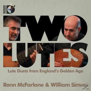 Ronn Mcfarlane, William Simms - Two Lutes: Lute Duets from Englands Golden Age - (CD)