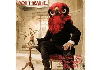 Admiral Sir Cloudesley Shovell - Don't Hear It...Fear It [CD]