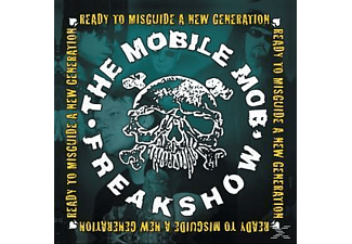 The Mobile Mob Freakshow - Ready To Misguide A New Genera [Vinyl]