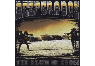Dezperadoz - Dawn Of Dying - (CD)