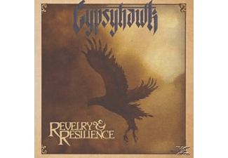 Gypsyhawk - Revelry And Resilience [CD]