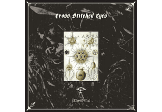 Cross Stiched Eyes - Decomposition - (CD)