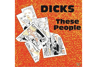 Dicks - These People - (CD)