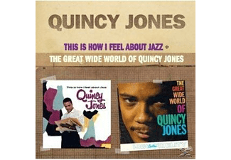 Quincy Jones - This Is How I Feel About Jazz /The Great Wide World Of Quincy Jones - (CD)