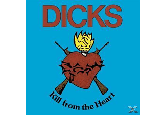 Dicks - Kill From The Heart - (Vinyl)