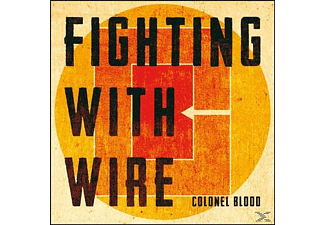 Fighting With Wire - Colonel Blood - (CD)