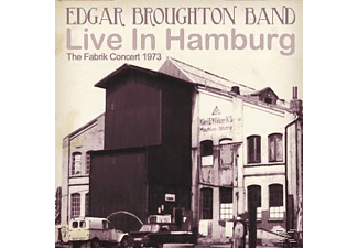 The Edgar Broughton Band - LIVE IN HAMBURG-THE FABRIK CONCERT 1973 [CD]