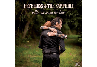 Pete & The Sapphire Ross - Rollin On Down The Lane - (Vinyl)