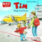 Katharina Wieker - Tim fliegt in die Ferien - (CD)