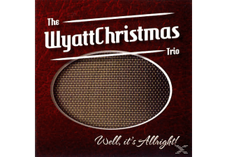 The Wyattchristmas Trio - Well, It's Allright! [CD]