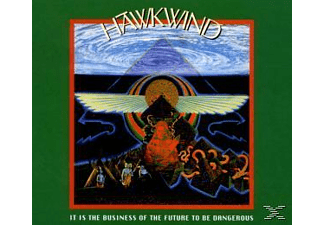Hawkwind - It Is The Business Of The Future To Be Dangerous - (CD)