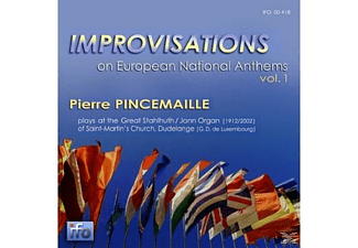 Pincemaille Pierre - Improvisations on European National Anthems Vol. 1 - (CD)