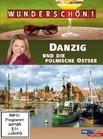 Wunderschön! - Danzig und die polnische Ostsee ...