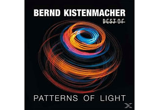 Bernd Kistenmacher - Patterns Of Light-Best Of Bernd Kistenmacher [CD]