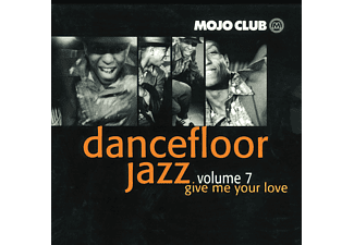 Various - Mojo Club Vol.7-Give Me Your Love [CD]