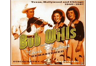 Bob Wills And His Texas Playboys - Texas,Hollywood And Chicago 1940-47 - (CD)