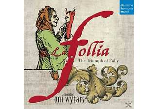 Ensemble Oni Wytars - La Follia-The Triumph Of Folly [CD]