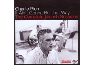 Charlie Rich - It Ain't Gonna Be That Way - The Complete Smash Sessions [CD]