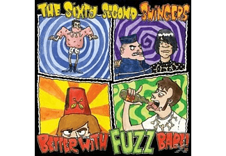 The 60 Second Swingers - Better With Fuzz Babe! [Vinyl]