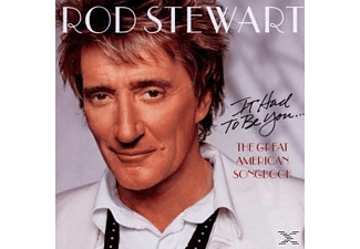 Rod Stewart - IT HAD TO BE YOU - THE GREAT AMERICAN SONG BOOK [CD]
