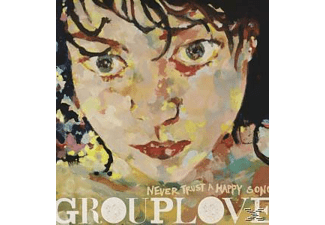 GROUPLOVE - Never Trust A Happy Song - (Vinyl)
