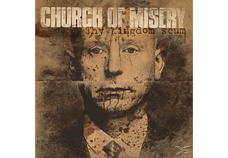 Church Of Misery - Thy Kingdom Scum - (Vinyl)