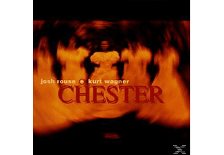 Rouse, Josh / Wagner, Kurt - Chester - (CD)