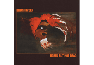 Mitch Ryder - NAKED BUT NOT DEAD [CD]