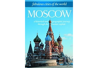Fabulous Cities Of The World: Moscow - (DVD)