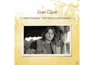Gene Clark - Here Tonight: The White Light Demos [CD]