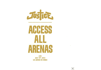 Justice - Access All Arenas [CD]