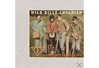 Wild Billy & Ctmf Childish - All Our Forts Are With You - (Vinyl)