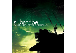 Subscribe - Sanity Has Left The Building (CD)
