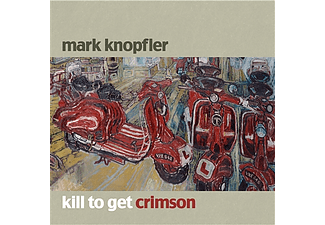 Mark Knopfler - Kill To Get Crimson (CD)