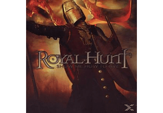Royal Hunt - Show Me How To Live [CD]