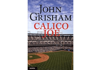 John Grisham - Calico Joe